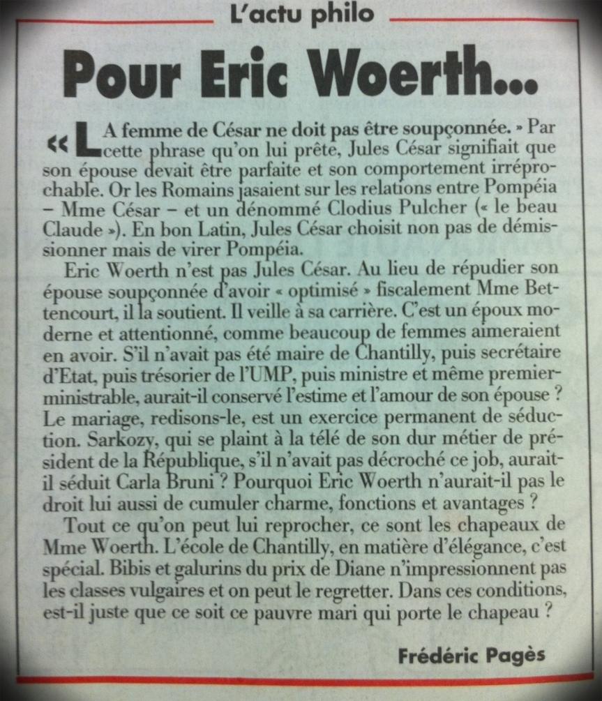 Jules César, Eric Woert: «La femme de César ne doit pas être soupçonnée».