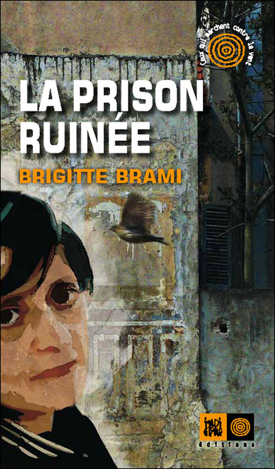 [Stéphane HESSEL, Présente]: La prisonruinée…