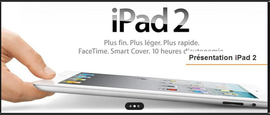 L'iPad2 est arrivé… Ce qu'il fautsavoir…