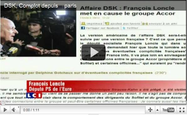 DSK : Un ''complot'' organisé depuis Paris? Accord avec le groupeAccor?…