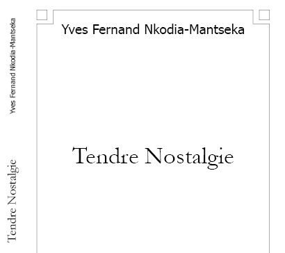 "Prix littéraire du blog: ""Tendre Nostalgie"" de YvesNkodia…"