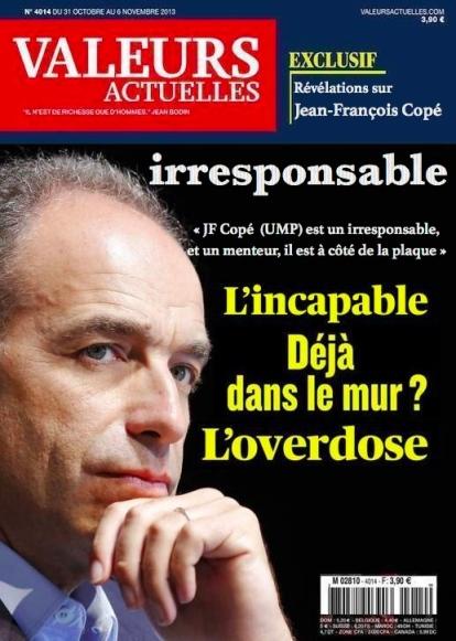 JF Copé l'irresponsable A la UNE VAleurs Actuelles