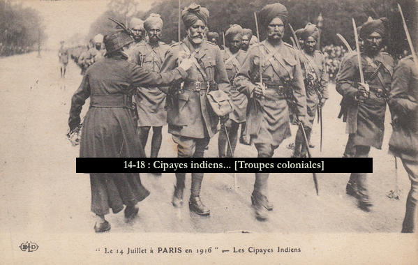 14-18 - Cipayes indiens... [Troupes coloniales]