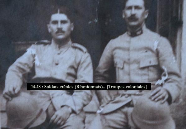 14-18 - Soldats créoles (Réunionnais).. [Troupes coloniales]