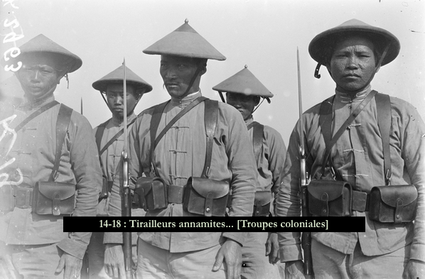 14-18 - Tirailleurs annamites... [Troupes coloniales]