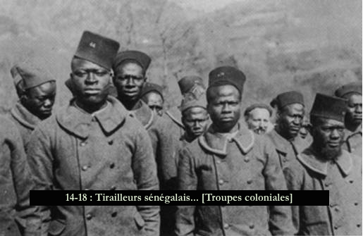 14-18 - Tirailleurs sénégalais... [Troupes coloniales]