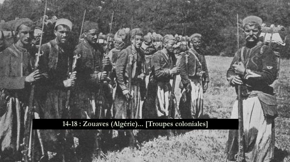 14-18 - Zouaves (Algérie)... [Troupes coloniales]