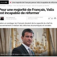 """Manuel Valls, jugé """"incapable de réformer la France"""" peut-il rester à Matignon?..."""