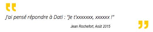 Jean Rochefort, Rachida Dati « je t'xxxxxxx, xxxxxx !'.jpeg