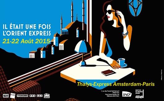Thalys Arras terrorisme orientexpress