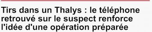 Thalys le terroriste avait un portable opération préparé