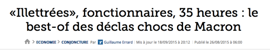 «Illettrées», fonctionnaires, 35 heures : le best-of des déclas chocs de Macron