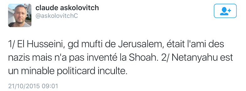 Calude Askolovitch Netanyahu Hitler Juifs Shoah