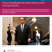 "F. Hollande: ""the John Wayne of Champs Élysées"" titre TheGuardian..."