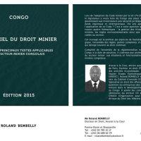 «Essentiel du Droit Minier en #Afrique, Congo», Textes et législation, Roland Bembelly …