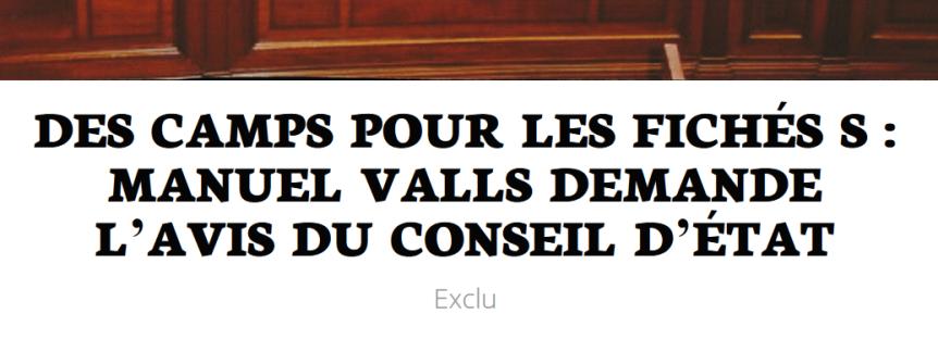 Des camps pour les Fichés S Manuel Valls demande l'avis du Conseil d'État