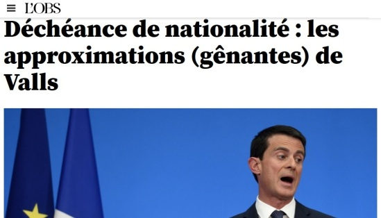Approximation génantes Valls Déchéance nationalité