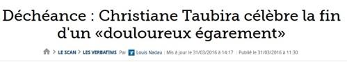 Déchéance Christiane Taubira célèbre la fin d'un «douloureux égarement»