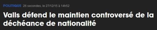 Décheance Valls controverse