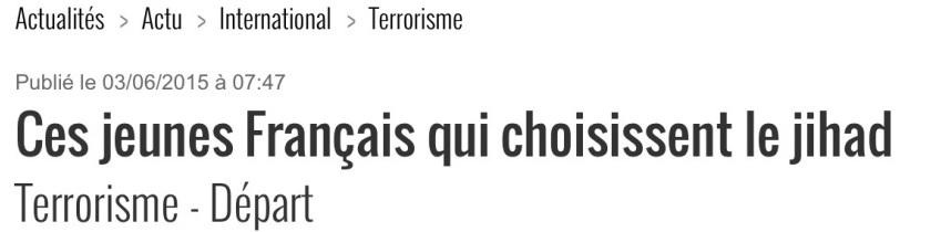 Ces jeunes Français qui choisisent le jihad