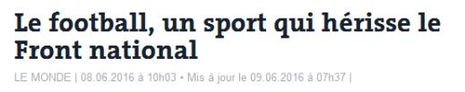 Le football, un sport qui hérisse le Front national