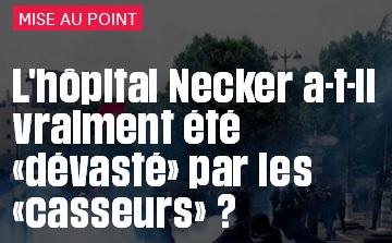 L'hôpital Necker a-t-il vraiment été «dévasté» par les «casseurs»