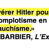 """La vilénie de tartuffe: Christophe #Barbier, Hitler et """"l'islamo-gauchisme"""" ..."""