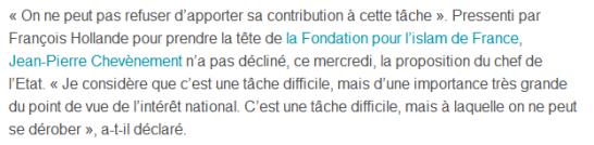 Fondation pour l'islam de France Etre président une tâche difficile» estime Chevènement