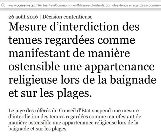 Le juge des référés du Conseil d'Etat suspend une mesure d'interdiction des tenues regardées comme manifestant de manière ostensible une appartenance religieuse lors de la baignade et sur les plages.