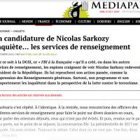 """Lutte contre le terrorisme: Le """"comportement"""" de N.#Sarkozy inquiète la #DGSI (les services de renseignement)..."""