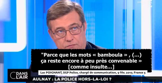 luc-poignat-police-bamboula-c%cc%a7a-reste-convenable-affaire-theo-aulnay-sous-bois-sgp-police