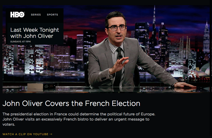 John Oliver Covers the French Election The presidential election in France could determine the political future of Europe. John Oliver visits an excessively French bistro to deliver an