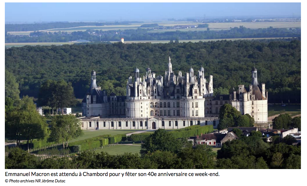 Emmanuel Macron est attendu à Chambord pour y fêter son 40e anniversaire ce week-end.