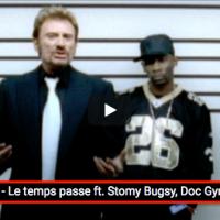 Le Rap de #Johnny avec les «Jeunes de banlieue». Feat Doc Gyneco, Passi, Stomy Bugsy. Clip «Le temps passe», rappel et #Désintox…