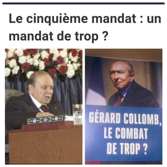 Bouteflika Algérie Gérard Collomb Mandat de trop