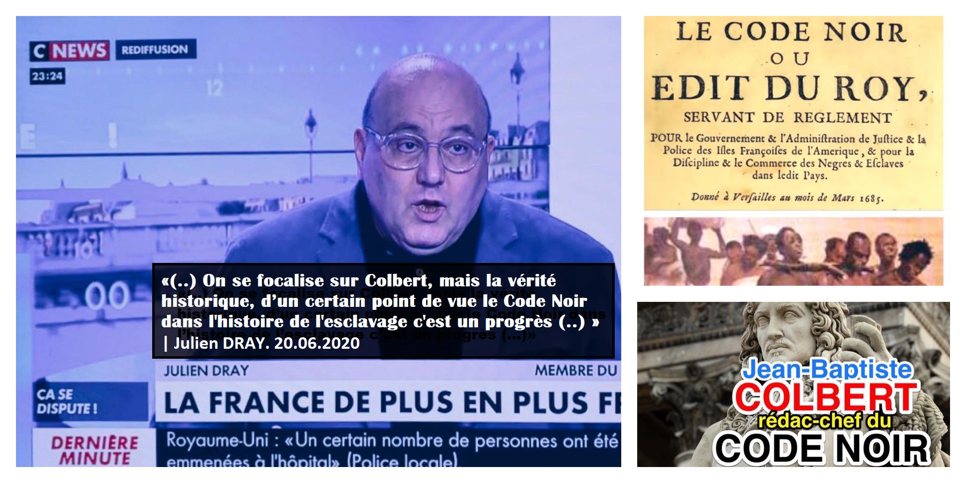 Julien Dray Code Noir PS Colbert Esclavage progès